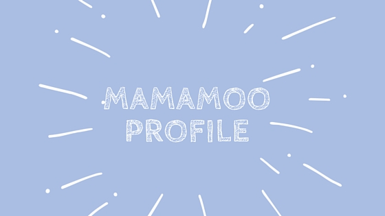 The Mamamoo Profile 2015